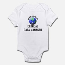 World's Coolest CLINICAL DATA MANAGER Infant Bodys