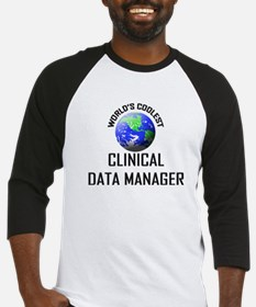 World's Coolest CLINICAL DATA MANAGER Baseball Jer