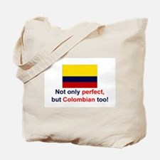 Perfect Colombian Tote Bag