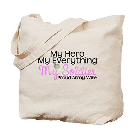 My Everything Army Wife Tote Bag