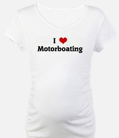 I Love Motorboating Shirt