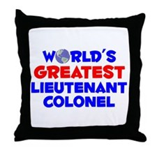 World's Greatest Lieut.. (A) Throw Pillow