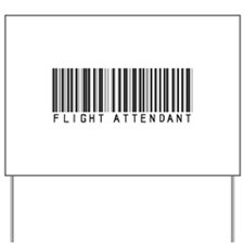 Flight Attendant Barcode Yard Sign