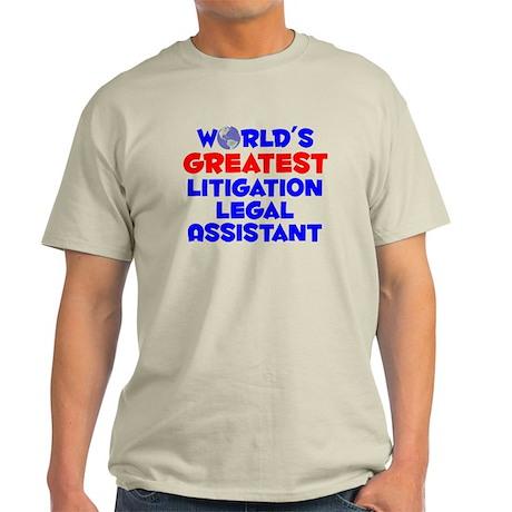 World's Greatest Litig.. (A) Light T-Shirt