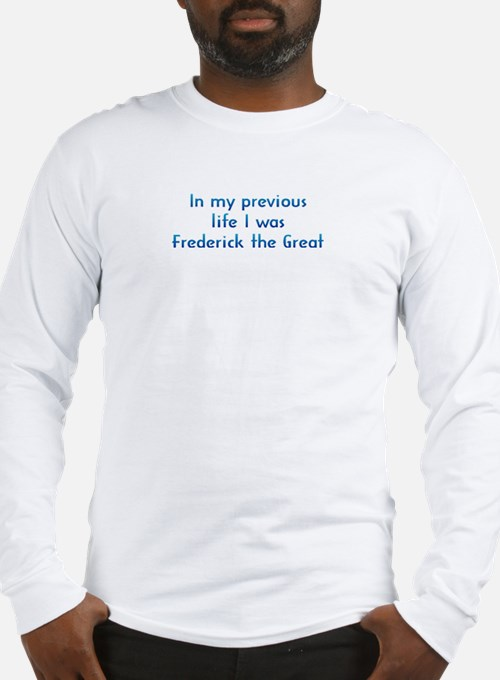PL Frederick the Great Long Sleeve T-Shirt