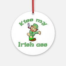 Kiss My Irish Ass Ornament (Round)