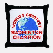 World's Greatest Badmi.. (F) Throw Pillow
