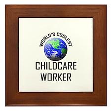 World's Coolest CHILDCARE WORKER Framed Tile