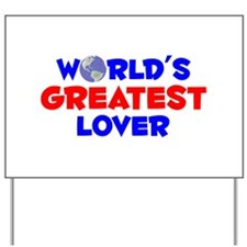 World's Greatest Lover (A) Yard Sign