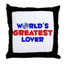 World's Greatest Lover (A) Throw Pillow