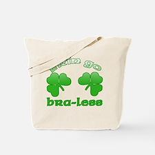 Erin Go Bra-less Tote Bag