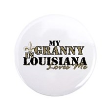 "My Granny in Louisiana 3.5"" Button"