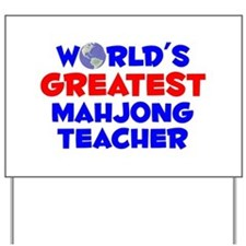 World's Greatest Mahjo.. (A) Yard Sign