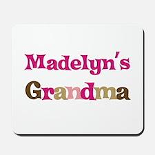 Madelyn's Grandma Mousepad