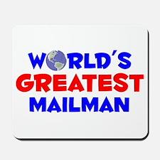 World's Greatest Mailman (A) Mousepad