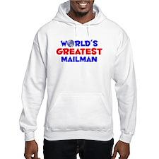 World's Greatest Mailman (A) Hoodie
