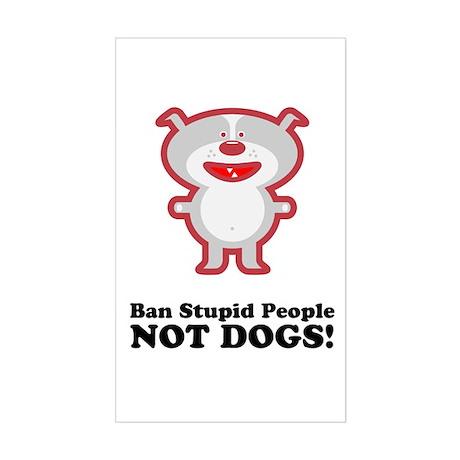 Ban Stupid People Rectangle Sticker