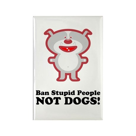 Ban Stupid People Rectangle Magnet (100 pack)
