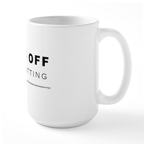 F*ck Off Large Mug