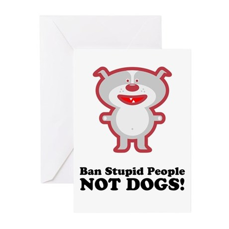Ban Stupid People Greeting Cards (Pk of 10)