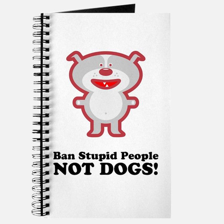 Ban Stupid People Journal