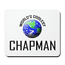 World's Coolest CHAPMAN Mousepad