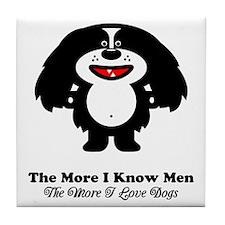 The More I Know Men Tile Coaster