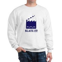 Slate It! Sweatshirt