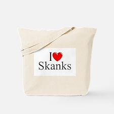 """""""I Love (Heart) Skanks"""" Tote Bag"""