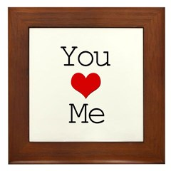 You Heart Me Framed Tile