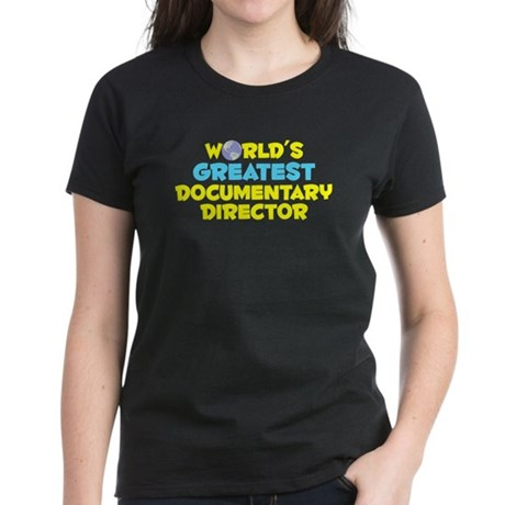 World's Greatest Docum.. (C) Women's Dark T-Shirt