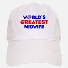 World's Greatest Midwife (A) Baseball Baseball Cap