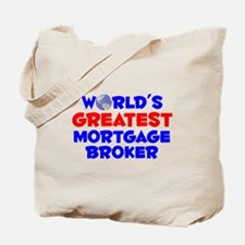 World's Greatest Mortg.. (A) Tote Bag