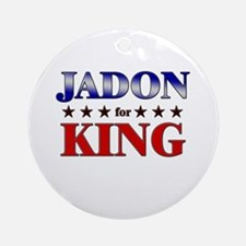 JADON for king Ornament (Round)