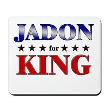 JADON for king Mousepad