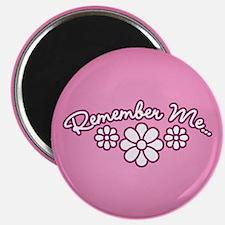 Remember Me - Pink Magnet