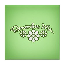 Remember Me - Green Tile Coaster