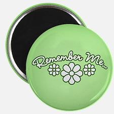 Remember Me - Green Magnet