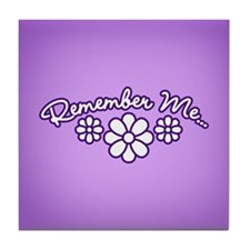 Remember Me - Purple Tile Coaster