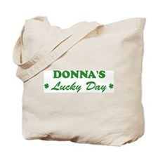 DONNA - lucky day Tote Bag