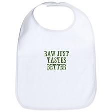 Raw Just Tastes Better Bib
