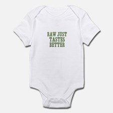 Raw Just Tastes Better Infant Bodysuit