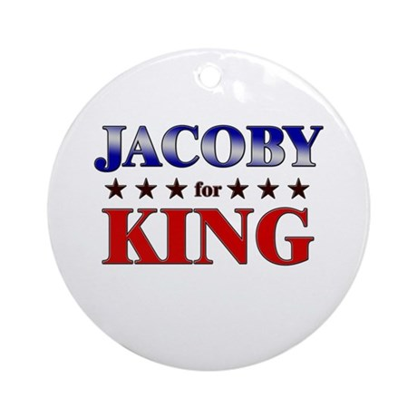 JACOBY for king Ornament (Round)