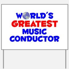 World's Greatest Music.. (A) Yard Sign