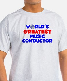 World's Greatest Music.. (A) T-Shirt