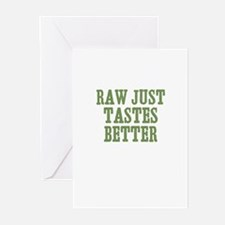 Raw Just Tastes Better Greeting Cards (Pk of 10)