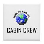 World's Coolest CABIN CREW Tile Coaster