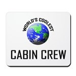 World's Coolest CABIN CREW Mousepad