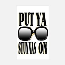 PUT YA STUNNAS ON -- T-SHIRTS Sticker (Rectangular