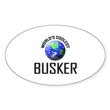 World's Coolest BUSKER Oval Decal